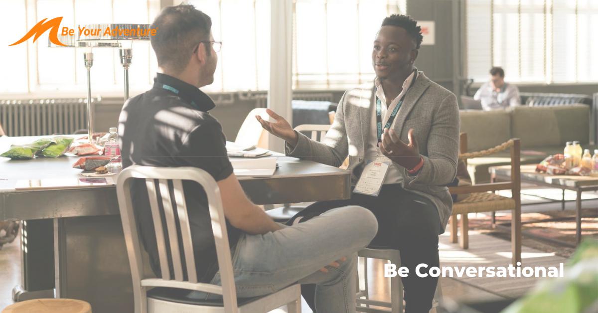 Explore 5.0:  Be Conversational
